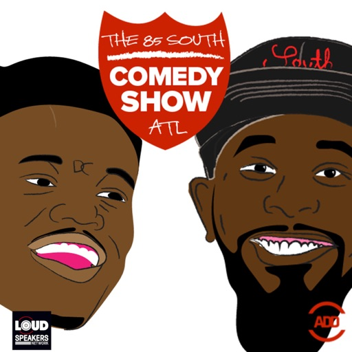 Cover image of The 85 South Show with Karlous Miller, DC Young Fly and Clayton English