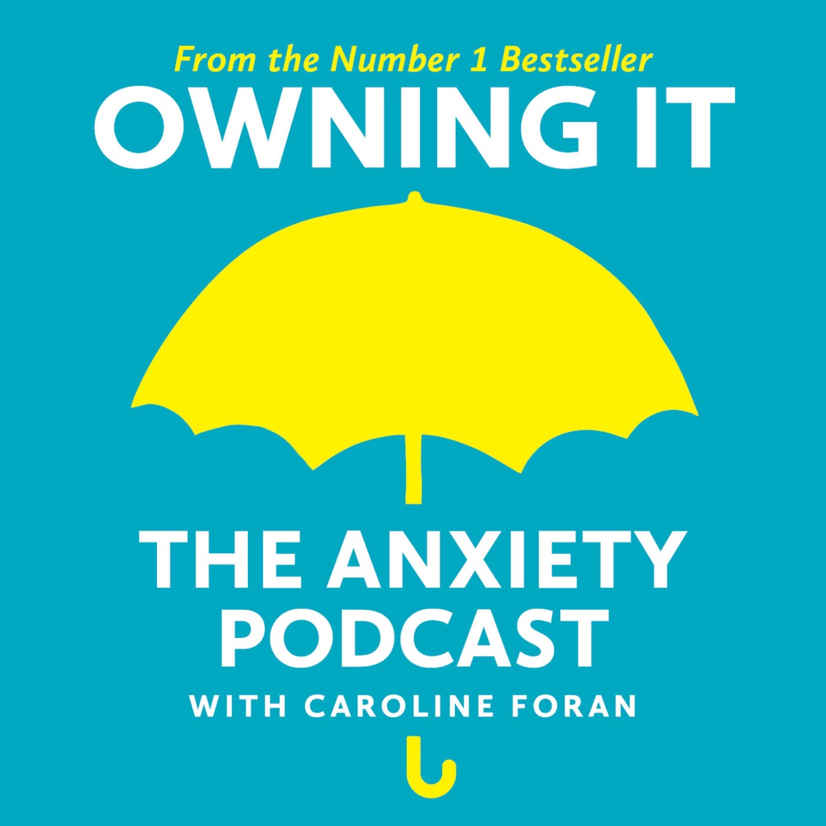 Owning It: The Anxiety Podcast