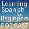 Learning Spanish for Beginners Podcast artwork