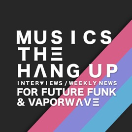 MUSICS THE HANG UP - FUTURE FUNK & VAPORWAVE NEWS: The 3D Yucatec
