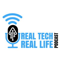 Real Tech Real Life Podcast podcast