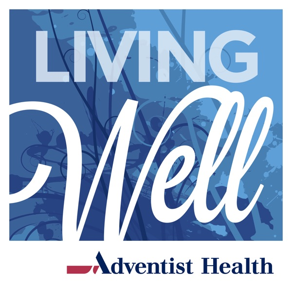 LivingWell Podcast