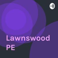 Lawnswood PE podcast