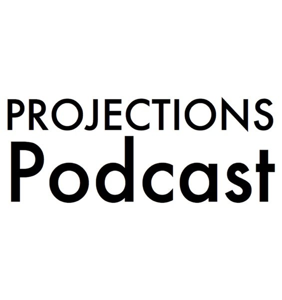 Projections Podcast