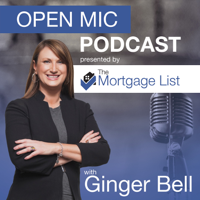 Open Mic with The Mortgage List podcast