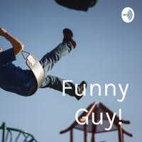 Funny Guy! podcast