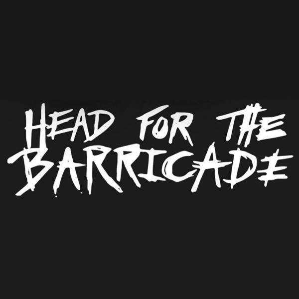 Head For The Barricade