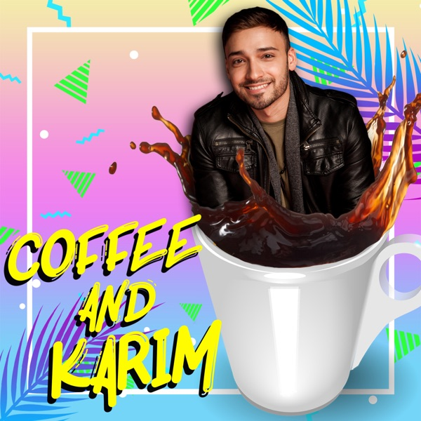 Muslim and Gay Guy Have a Chat – Coffee and Karim – Podcast