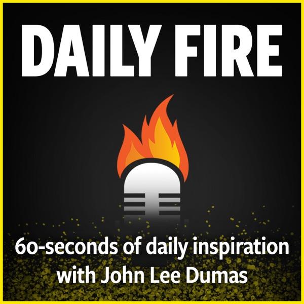 Daily Fire with John Lee Dumas