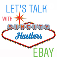 Let's talk eBay with sin_city_hustlers podcast