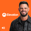 Elevation with Steven Furtick - Elevation Church
