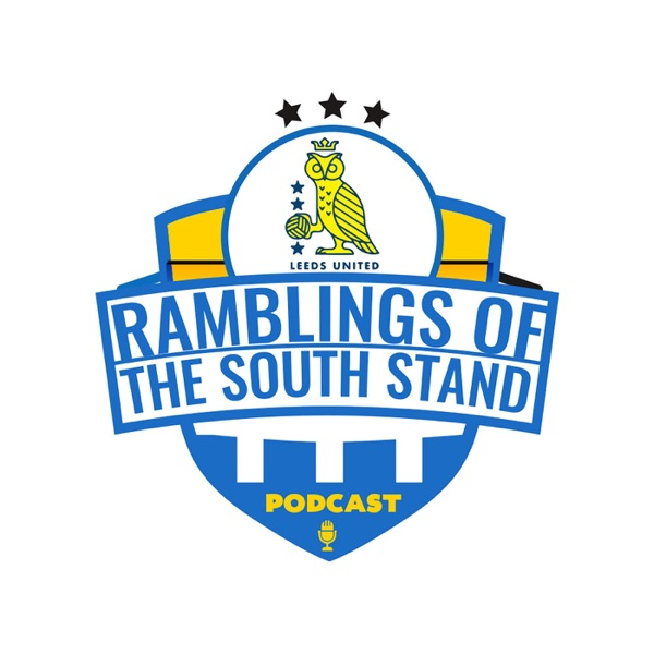 Ramblings of the South Stand PODCAST
