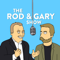 The Rod and Gary Show