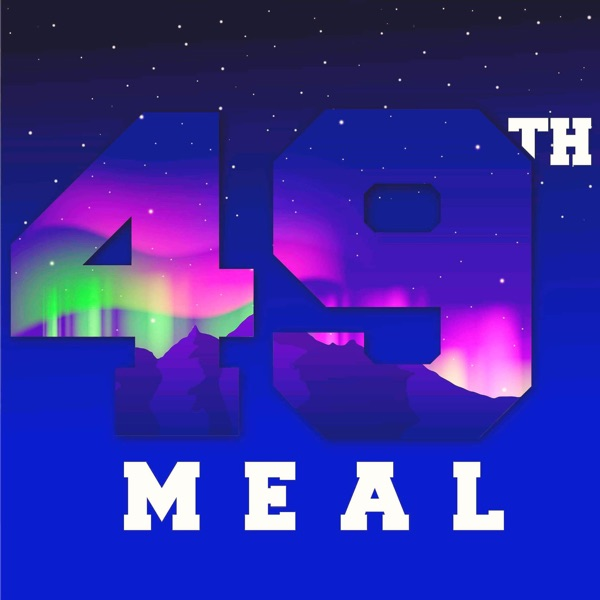 The 49th Meal podcast show image