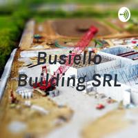 Busiello Building SRL podcast