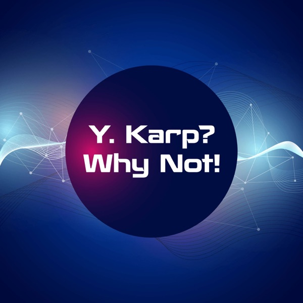 Y. Karp? Why Not!