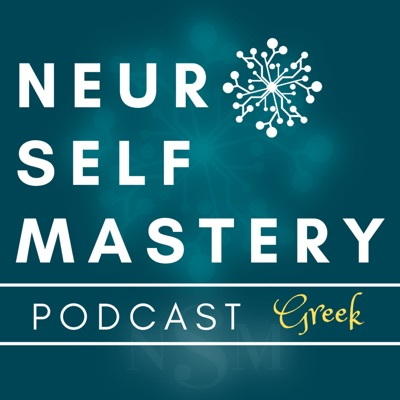 NeuroSelfMastery GR podcast