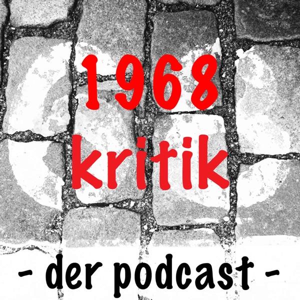 1968kritik - der Podcast