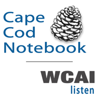 A Cape Cod Notebook from WCAI