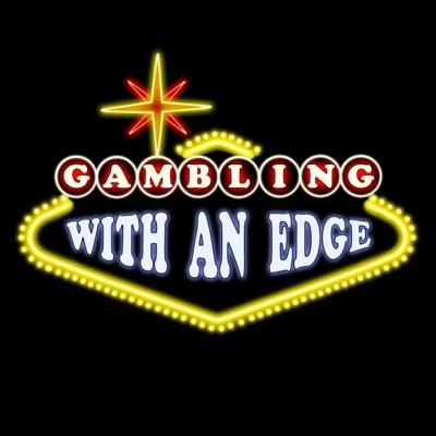 Gambling With an Edge:Bob Dancer & Richard Munchkin