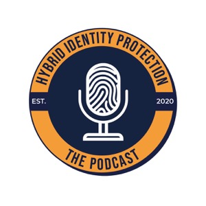 Hybrid Identity Protection Podcast