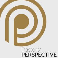 Pastors Perspective podcast
