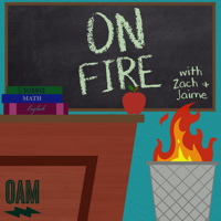 On Fire with Zach and Jaime podcast