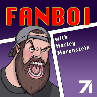 Fanboi with Harley Morenstein