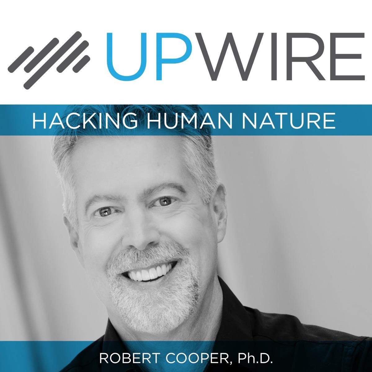UPWIRE: Hacking Human Nature