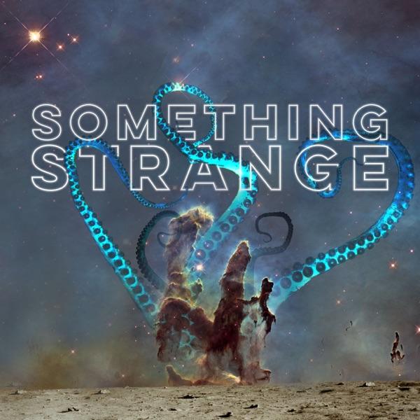 Something Strange | Bringing You the Weird, the Odd, & the Strange