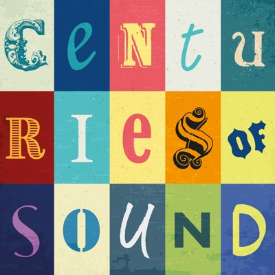Centuries of Sound