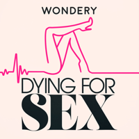 Dying For Sex