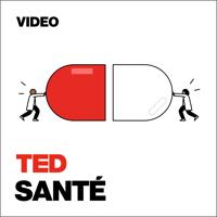 TEDTalks Santé podcast