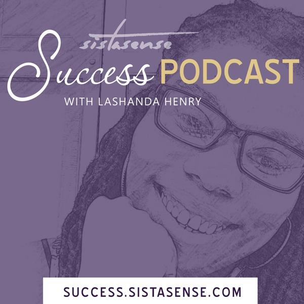 SistaSense Success Podcast