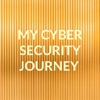 MY CYBER SECURITY JOURNEY