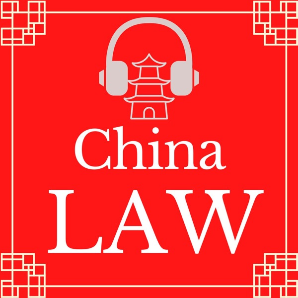 China Law Podcast