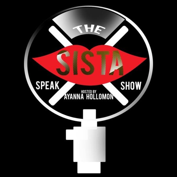 THE SISTA SPEAK SHOW