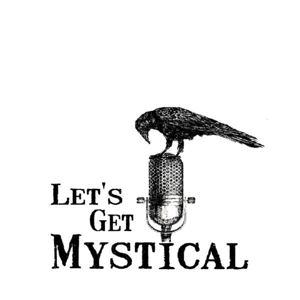 Let's Get Mystical