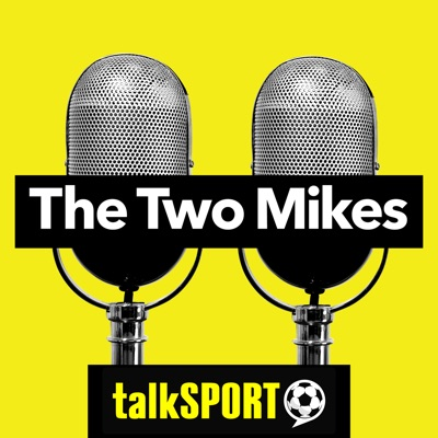 The Two Mikes:talkSPORT