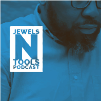 Jewels n Tools Podcast