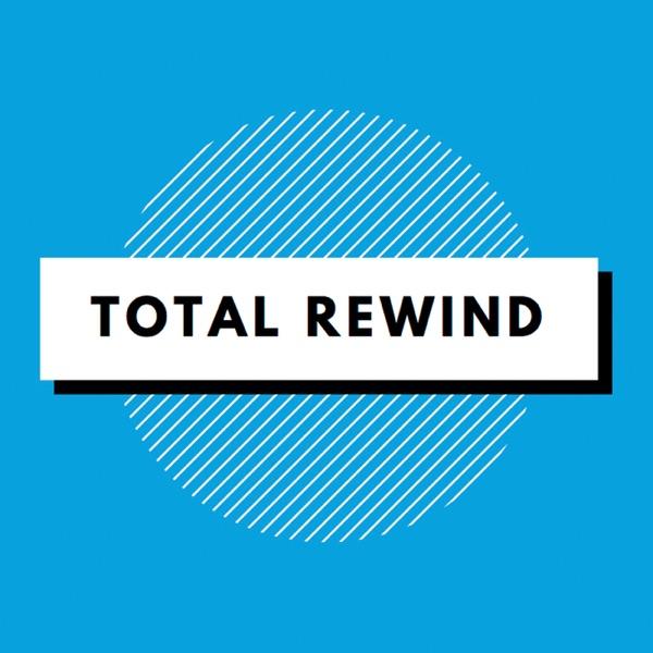 Total Rewind