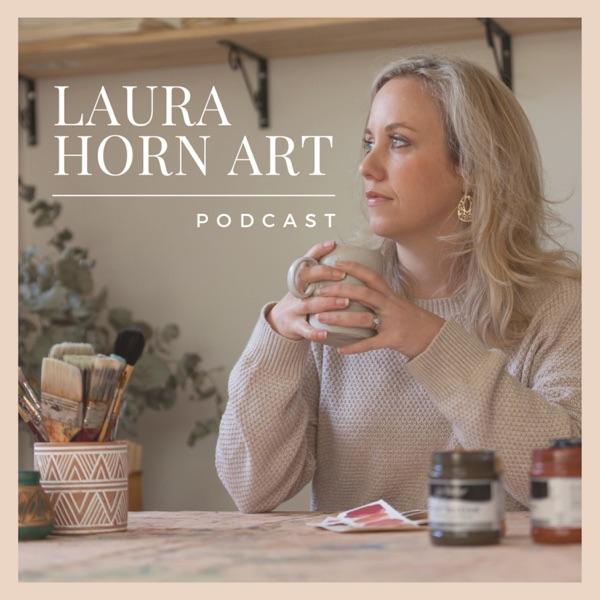 The Laura Horn Art Podcast
