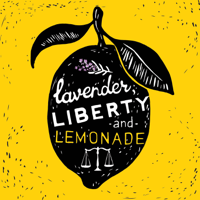 Lavender, Liberty and Lemonade podcast
