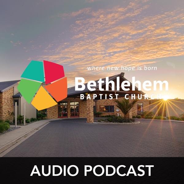 Bethlehem Baptist Church, NZ (Audio)