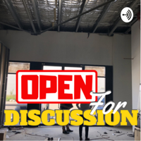 Open For Discussion podcast