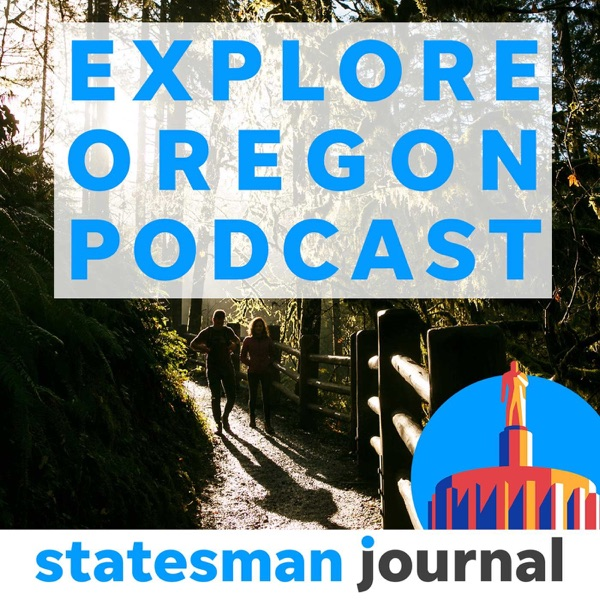 Explore Oregon: Making the most of the outdoors