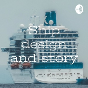 Ship design and story