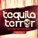 Tequila and Terror