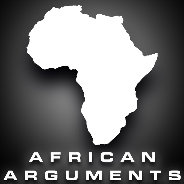 African Arguments Podcast