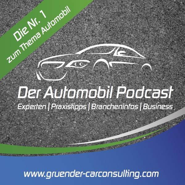 Der Automobil Podcast: Experten | Praxistipps | Brancheninfos | Business